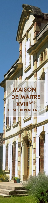 Maison de Maitre 18th century with outbuildings